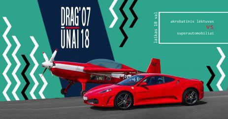 DRAG'ūnų vakaras - Lėktuvas vs Superautomobiliai