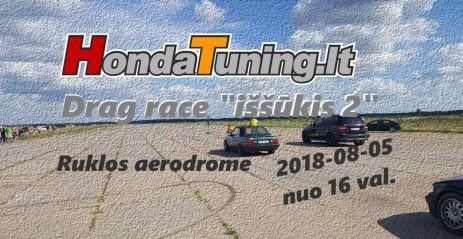 Honda tuning.lt Drag race issukis